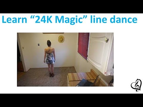 """24 Karat Magic"" line dance, intermediate level (steps written below)"