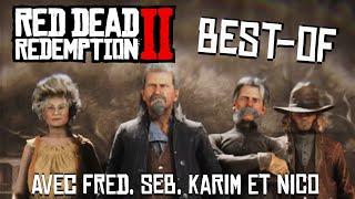 Best Of RED DEAD REDEMPTION 2 (Fred,Seb, Karim et Nico)