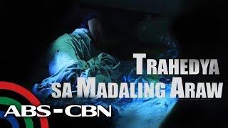 SOCO: Trahedya sa Madaling Araw