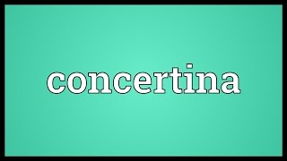 Concertina Meaning