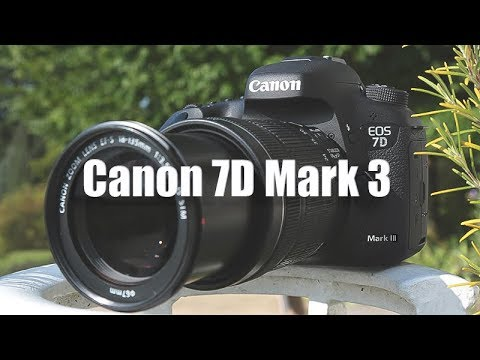 Canon 7D Mark 3 - Its Almost Here