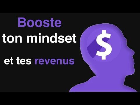 comment booster ton mindset et tes revenus