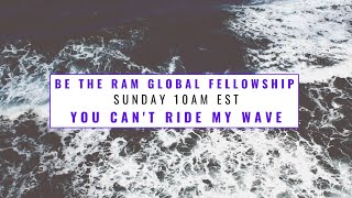 Pastor Coach McKissic You Can't Ride My Wave (Be The Ram Global Fellowship) Acts 19:13-16