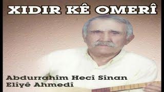 "Dengbej Xıdır Ké Omerî - Abdurrahîm Hecî Sînan ""Kürtçe Uzun Havalar""(kurdish)"