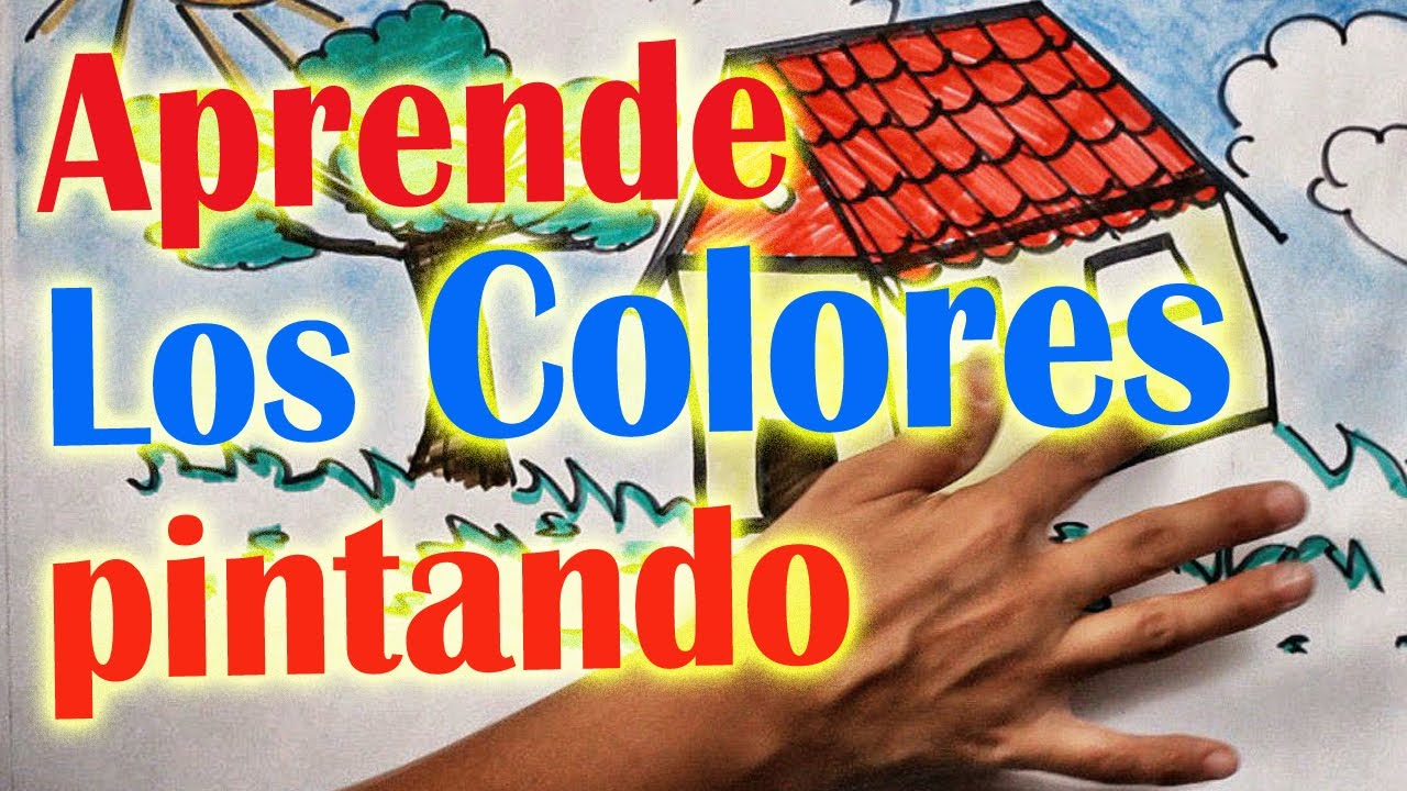 Los Colores - Aprende cantando y pintando - Para niños y bebés ...