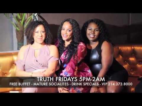 TRUTH FRIDAYS l 5PM-2AM l TRUTH NIGHTCLUB DALLAS