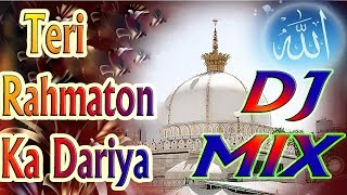 Teri Rahmaton Ka Dariya || Dj Mix Naat 2018 || Latest Version || Must Watch