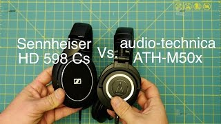 sennheiser hd 598 cs vs audio technica ath m50x