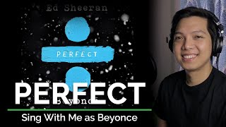 Perfect (Duet) (Male Part Only - Karaoke) - Ed Sheeran ft. Beyonce