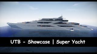 Minecraft | UTB - Showcase | Super Yacht