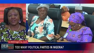 DEJI 360 EP 206 Part 3: Does Nigeria have too many political parties?