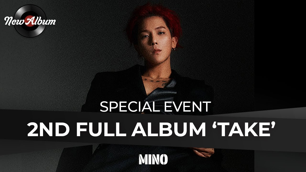 VIDEO CALL with MINO (송민호) and FANSIGN Event. 2nd Full Album [TAKE]