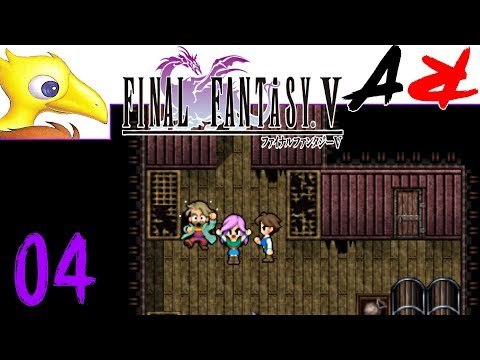 Final Fantasy V - Ep4 - He's A She!! (JRPG/Classic/Fantasy/Adventure)