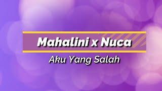 Mahalini x Nuca - Aku Yang Salah KARAOKE TANPA VOCAL