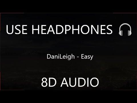 DaniLeigh - Easy  8D  🎧