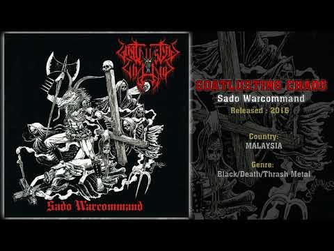 Goatlusting Chaos (MAS) - Sado Warcommand (Compilation) 2016