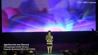 APPRILISSA SUE ANN - SUGANDOI KDCA 2015 (WINNER)