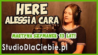 Here - Alessia Cara (cover by Martyna Szymanek) #1115
