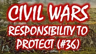 Civil Wars MOOC (#36): Responsibility to Protect