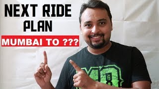 Next Ride Announcement | Mumbai to ???
