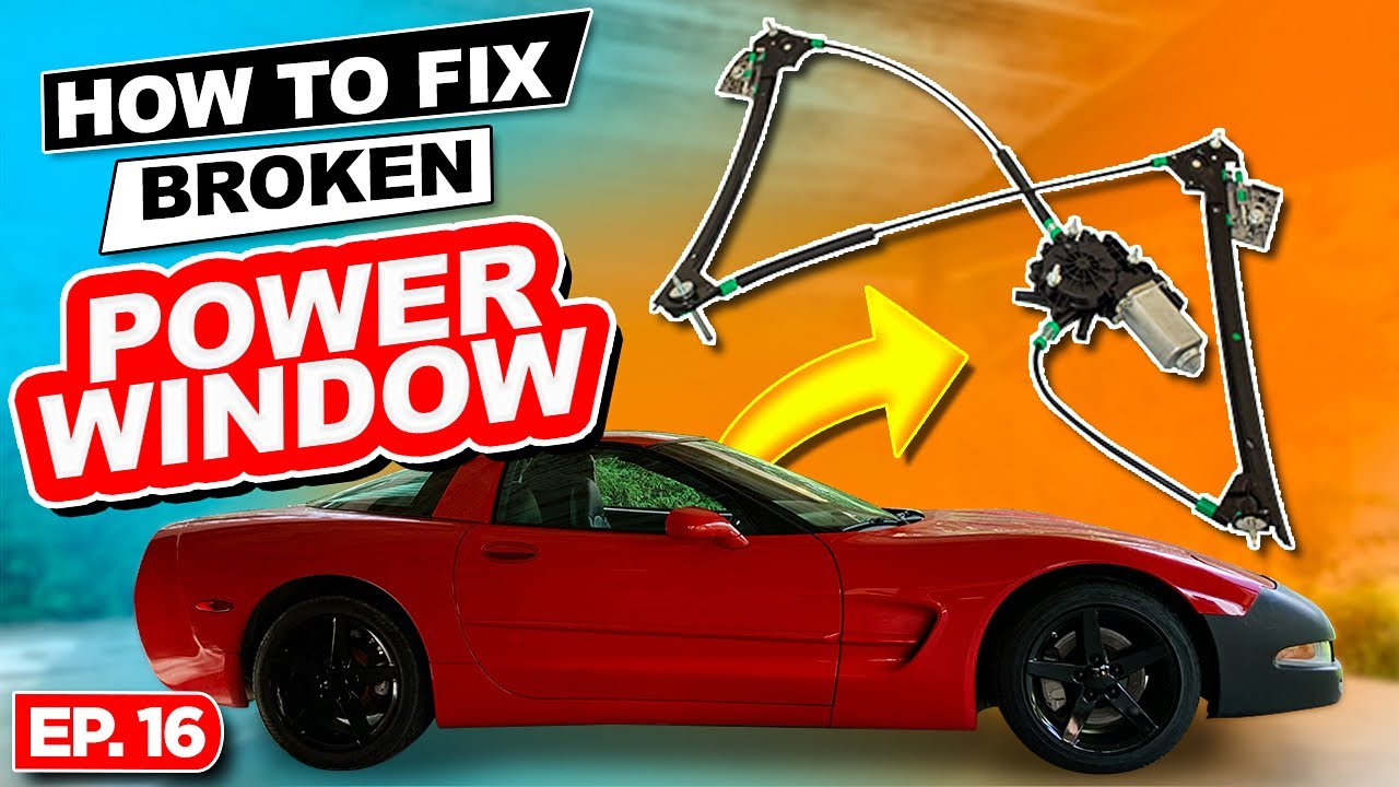 Ep. 16   How to Repair Power Window   Rebuilding a Wrecked C5 Corvette   How to Fix Corvette Window