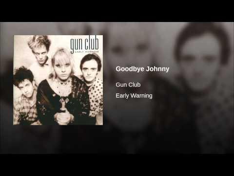 Goodbye Johnny