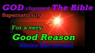 Mandela Effect Bible changes are a good thing.