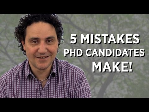 5 Mistakes PhD Candidates Make!