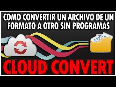 Como Convertir Un Archivo De Un Formato A Otro Sin Programas