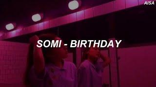 Somi (전소미) – 'BIRTHDAY' Easy Lyrics