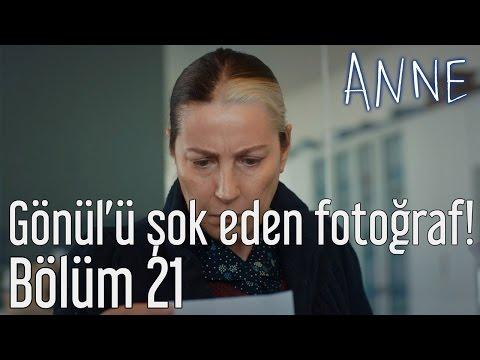 Anne 21. Bölüm - Gönül
