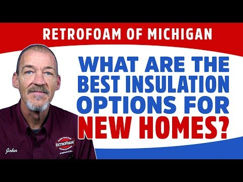 What Are The Best Insulation Options For New Homes Spray