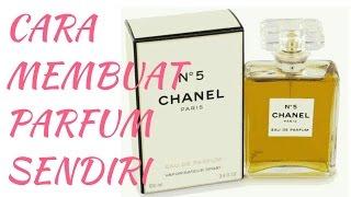 Cara membuat parfum sendiri