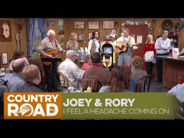 Joey & Rory - I Feel a Headache Coming On