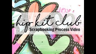 Scrapbooking Process #384 Hip Kit Club / Today Was Fun
