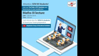 Last Minute Revision and Tips for Maths-III for Sem-III Students