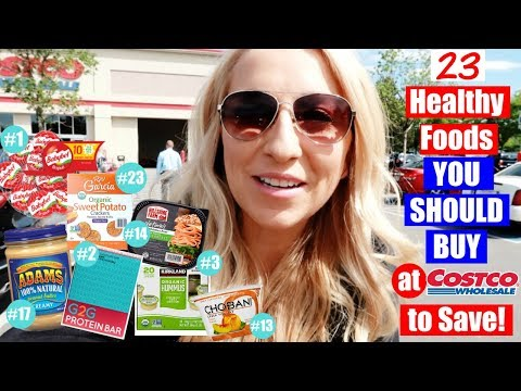23 HEALTHY Items You Should Buy at Costco to SAVE MONEY!