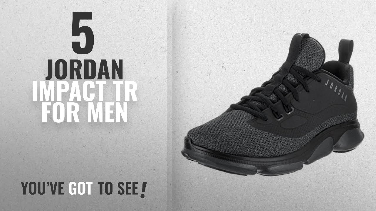 detailed look acf1a 49b56 Top 10 Jordan Impact Tr  2018    Jordan Nike Men s Impact TR Black ...