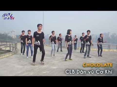 Chocolate - CLB Dân vũ Cơ Khí