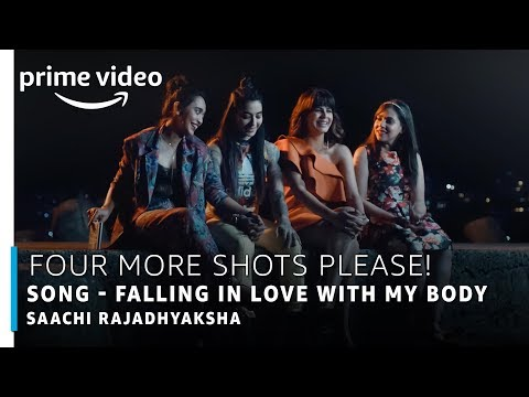 Four More Shots Please | Falling In Love With My Body Full Song | Saachi Rajadhyaksha