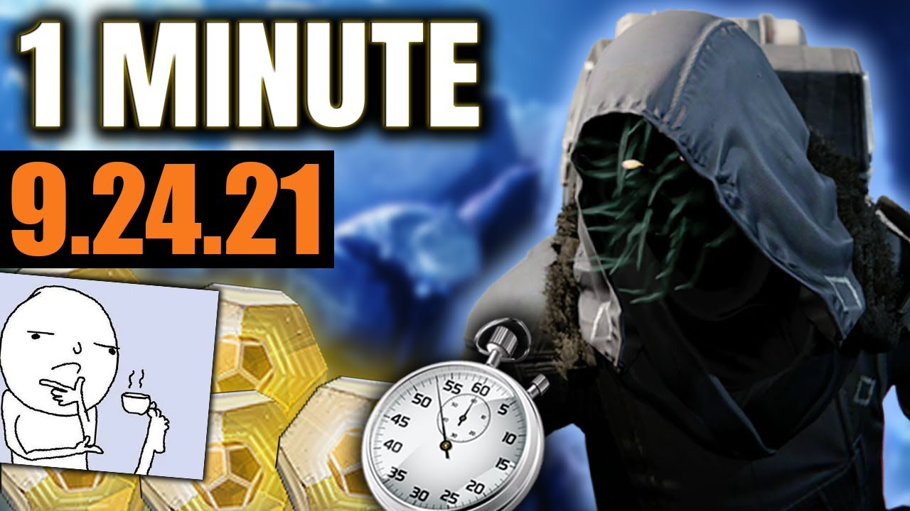 Anything Worth Today?  (Xur in 1 MINUTE!  9/24/21)  Destiny 2