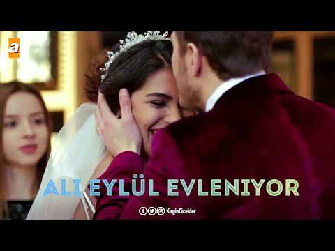 Eylül ve Ali Evleniyor 💍🌼 (klip) 💦🎊♥