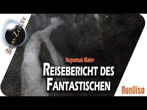 Reisebericht des Fantastischen - Nepomuk Maier bei SteinZeit