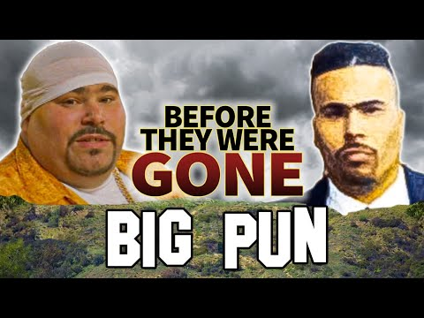 BIG PUN  Before They Were DEAD