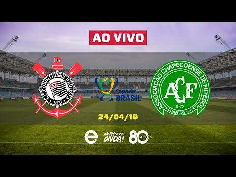 Corinthians X Chapecoense AO VIVO | Jodo de Volta | Copa do Brasil | 24-04-2019