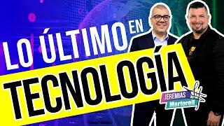 Lo último en tecnología con Joaquín Machado y Jeremías Martorell. Podcast desde Riviera Maya #122