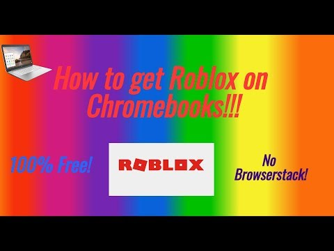Browserstack Roblox - Solved How Can You Unblock Roblox On A School Chromebook