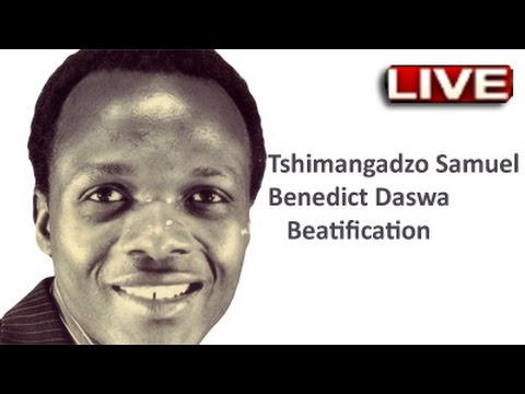 Tshimangadzo Benedict Daswa Beatification, Limpopo 13 Sept 2015