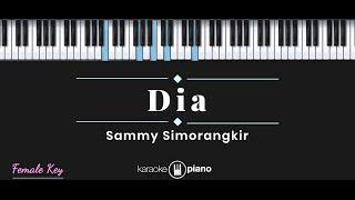 Dia Sammy Simorangkir Karaoke Piano Female Key