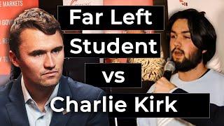 Far Left Student vs Charlie Kirk